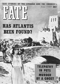 Fate magazine and its feature article on Atlantis. (LLEWELLYN PUBLICATIONS/FORTEAN PICTURE LIBRARY)
